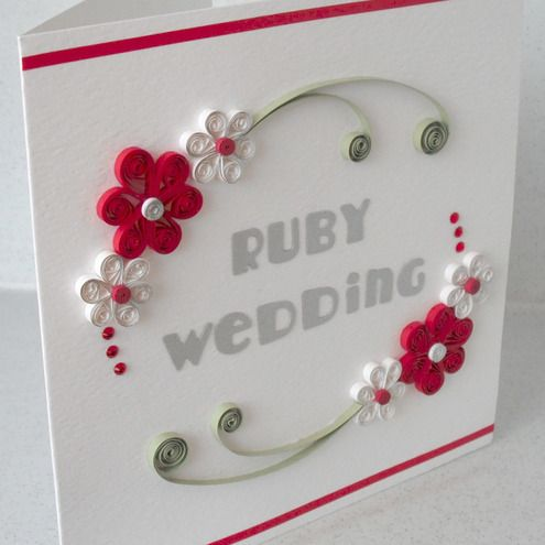 Quilled Anniversary Card Ruby Wedding Congratulations Paper Quilling A Beautiful With Flowers