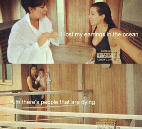 """Kim there's people that are dying"". #KUWTK"