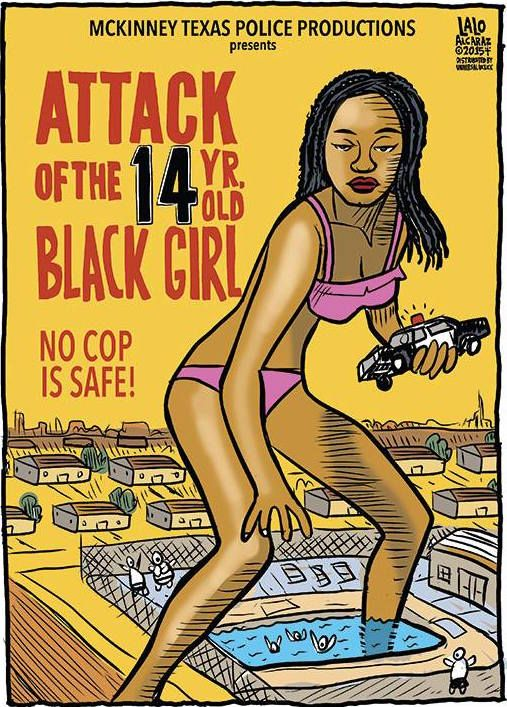 Lalo Alcaraz Attack of the 14 yr old black girl