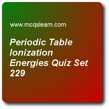 Periodic table ionization energies quizzes a level chemistry quiz periodic table ionization energies quizzes a level chemistry quiz 229 questions and answers practice chemistry quizzes based questions and answers to urtaz Images