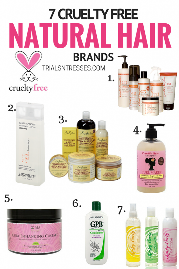7 Cruelty Free Natural Hair Brands Natural hair styles