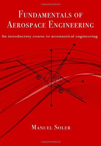 Fundamentals of aerospace engineering An introductory course to - aerospace engineering resume