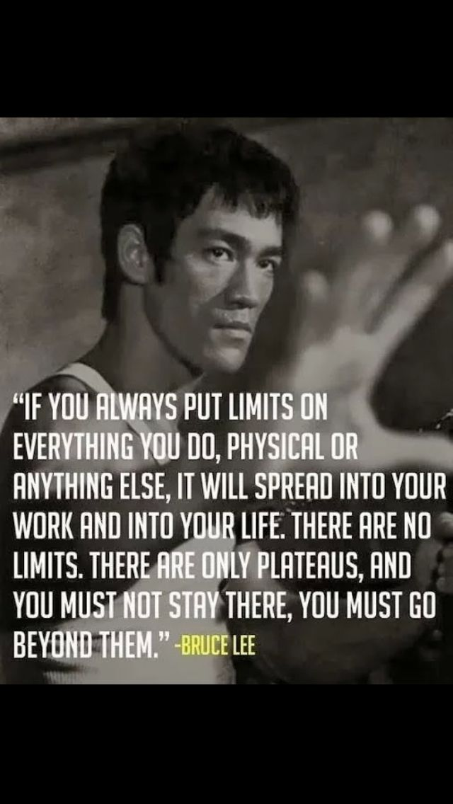 Bruce Lee Limits Bruce Lee Quotes Inspirational Quotes Motivational Quotes