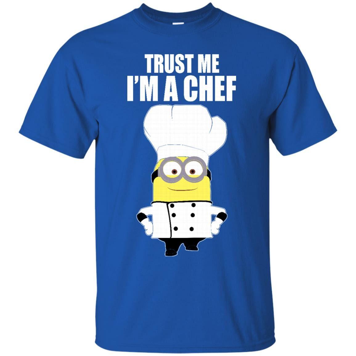 Minions Chef Tshirts Trust Me I'm A Chef Hoodies