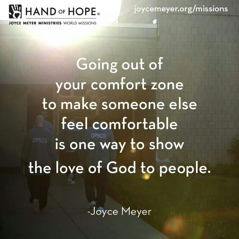 going out of your comfort zone Going out of your comfort zone everybody's journey in life is different there are endless possibilities and paths to choose from many of us go through similar situations that we learn so much from, but in many different ways.