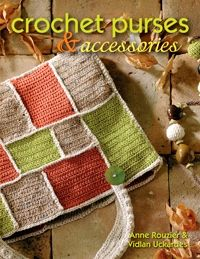 """How to crochet 18 handbags, clutches, and totes--plus 7 other accessories Includes a stitch guide with step-by-step instructions and illustrations for the basic stitches needed to complete all the projects in the book. Available from www.pwbogg.com """"Where All Our Hobbies Will Grow On You!"""" (sm)"""