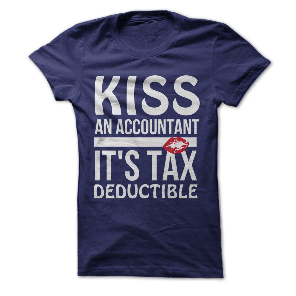 Kiss An Accountant, It's Tax Deductible