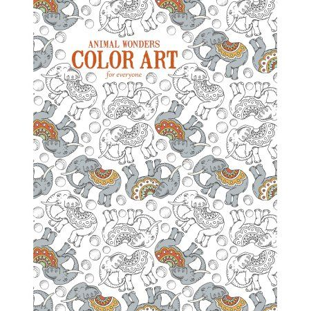 Animal Wonders Color Art For Everyone Adult Coloring Book Multicolor