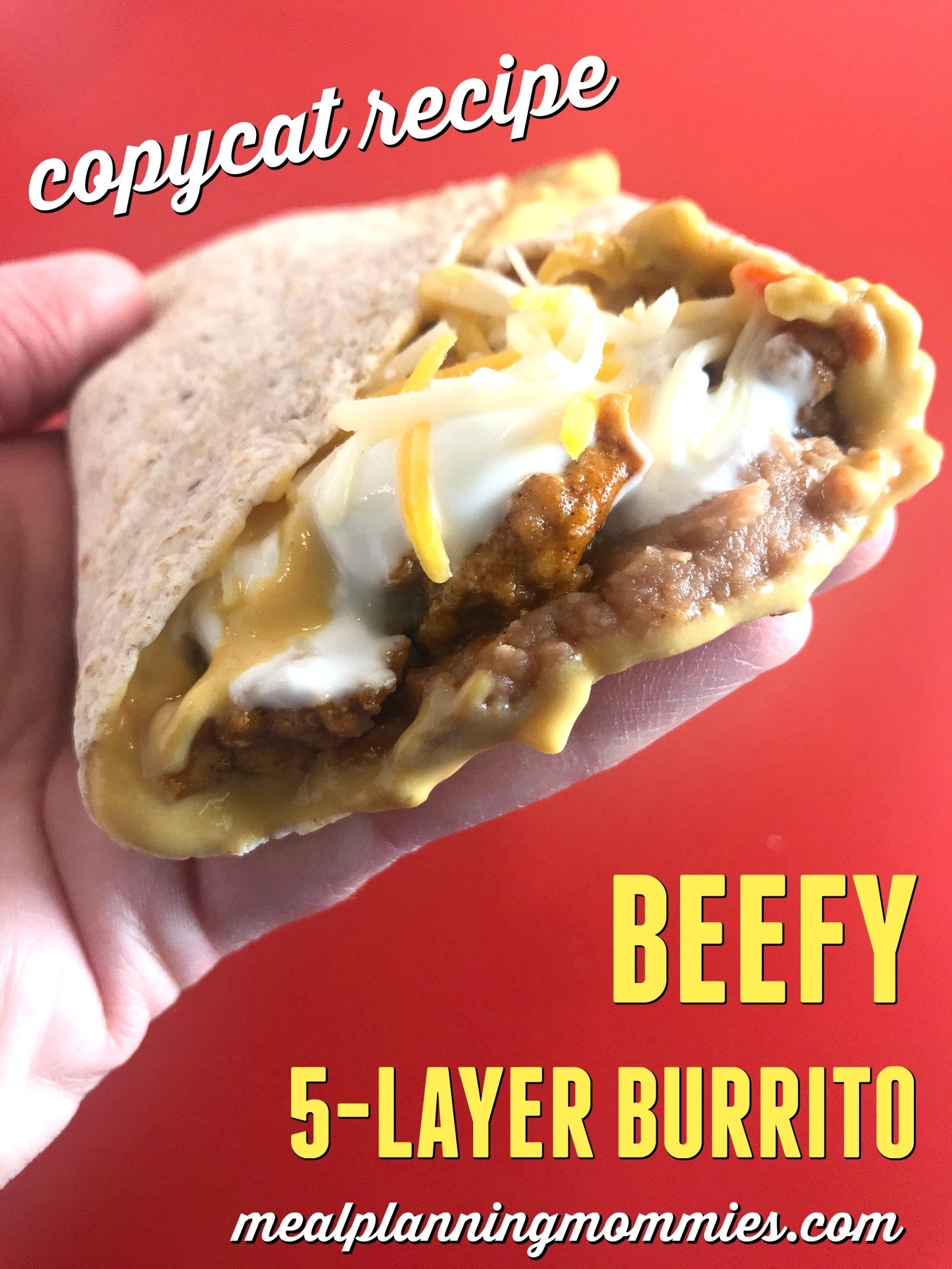 These Copycat Taco Bell Beefy 5 Layer Burritos Are Easy To Make And Are Just 6 Ww Freestyle Sp Per Burrito Yum Meal Planning Burritos Tacos And Burritos