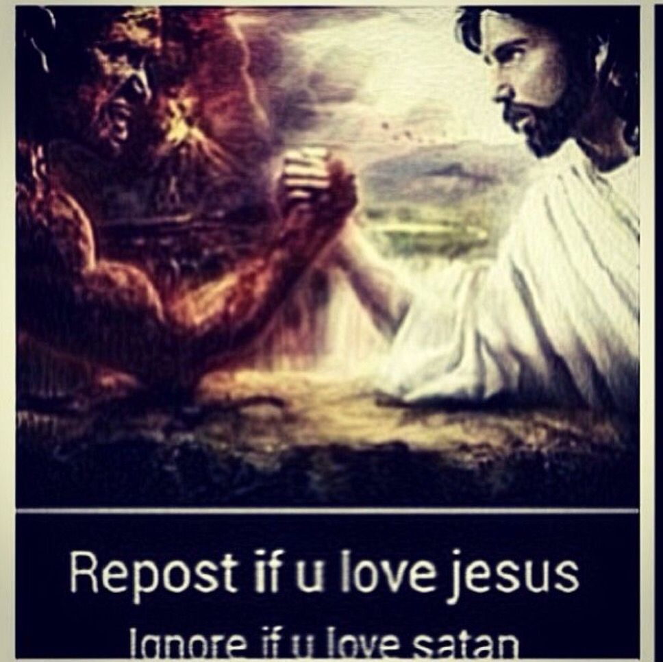 Repost if u love Jesus ignore if u love satan | THE FATHER ...