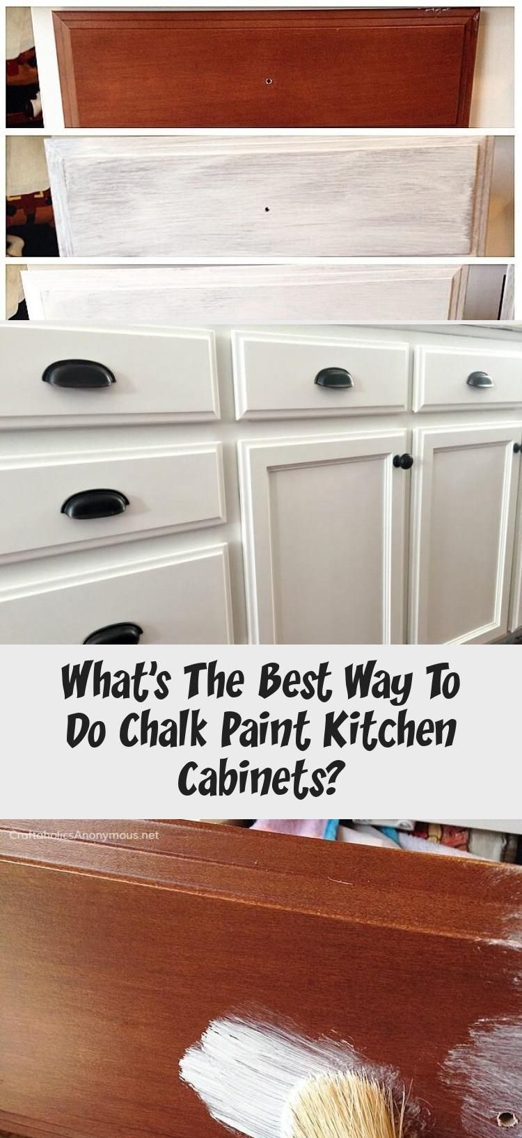What Is The Best Way To Make Kitchen Cabinets With Plaster Paint Ktchn In 2020 Chalk Paint Kitchen Cabinets Chalk Paint Kitchen Painting Kitchen Cabinets White