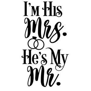 Silhouette Design Store: I'm Mrs. He's Mr.