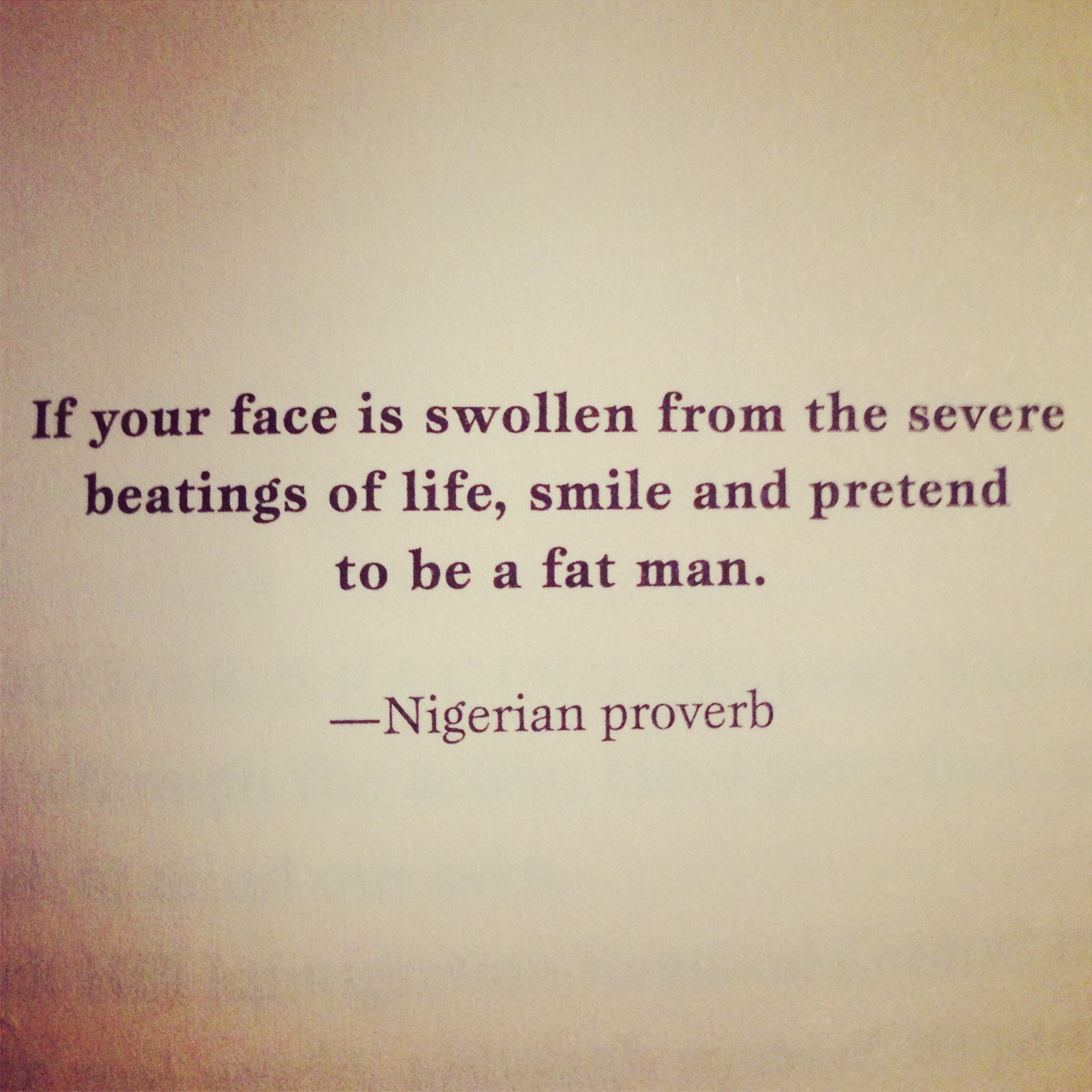 Nigerian Proverb At The End Of The Book Little Bee Great Read African Quotes Proverbs Quotes Nigerian Quotes