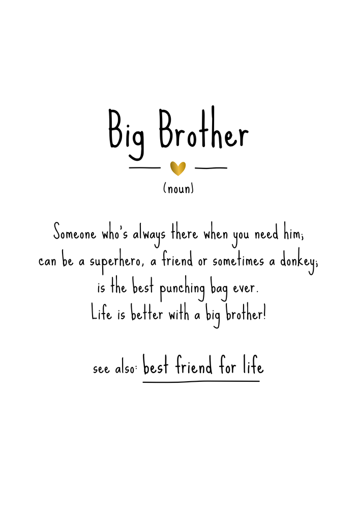 Big Brother Definition Quote Art Print By Manonthemilkyway X Small Little Sister Quotes Brother Quotes Brother Birthday Quotes