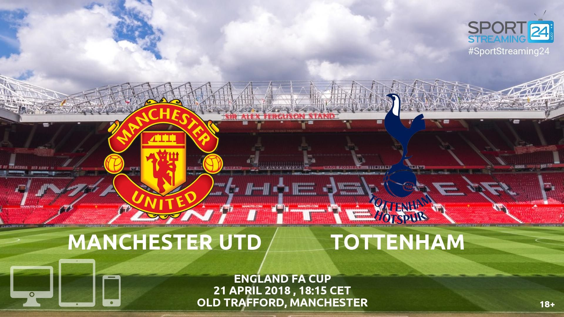 Man Utd v Tottenham Live Streaming Football Fa cup