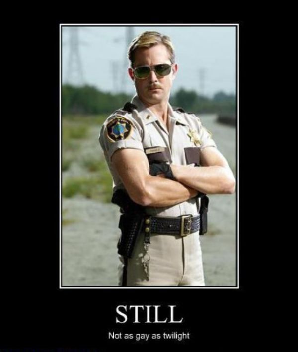 Still Not As Gay As Twilight Funny Reno 911 Funny Reno 911