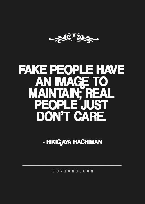 Curiano Quotes Life Fake People Quotes Funny Quotes People Quotes