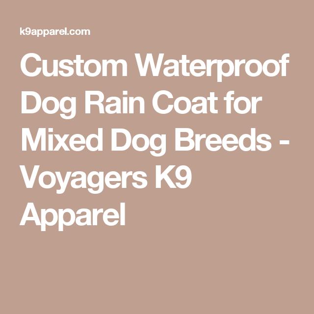 Custom Waterproof Dog Rain Coat for Mixed Dog Breeds - Voyagers K9 Apparel