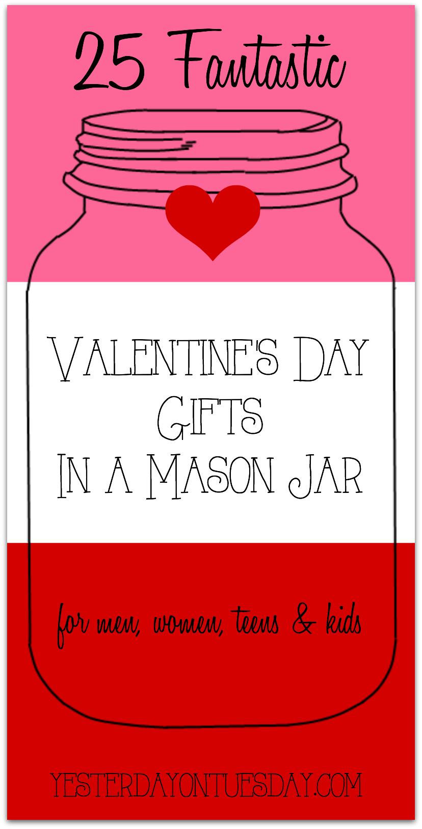 25 Fantastic Valentine S Day Gifts In A Mason Jar Wonderful Ideas