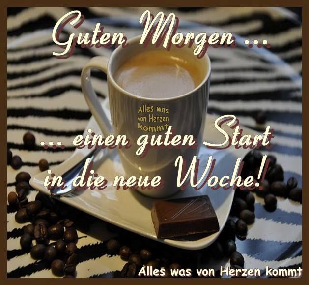 Schöne Woche Gb Pics Neue Woche Guten Morgen Gruss Und