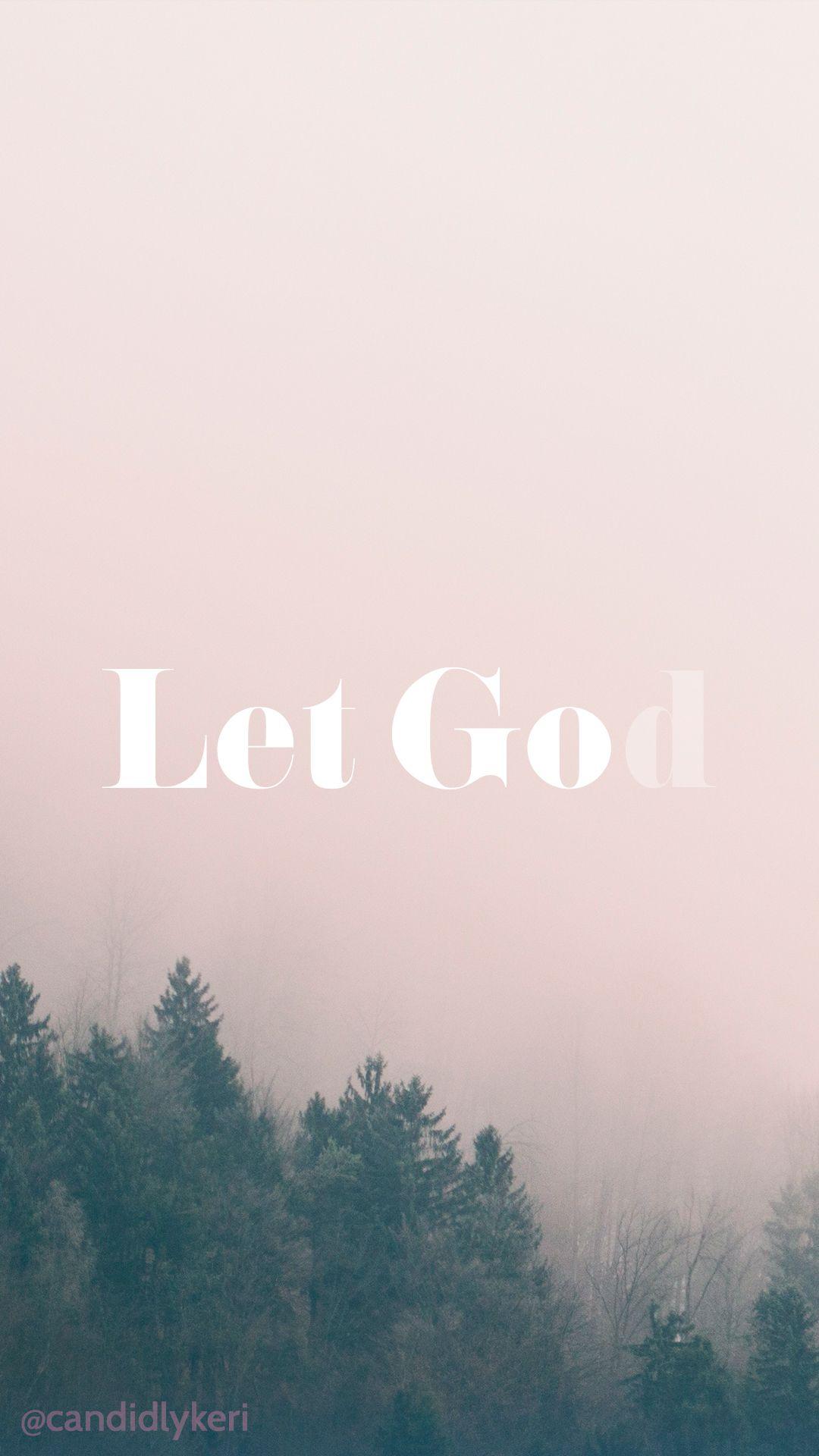 let go let god iphone let go and let god bible