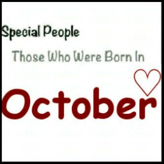 Special people were born in october | Birthday month quotes ...