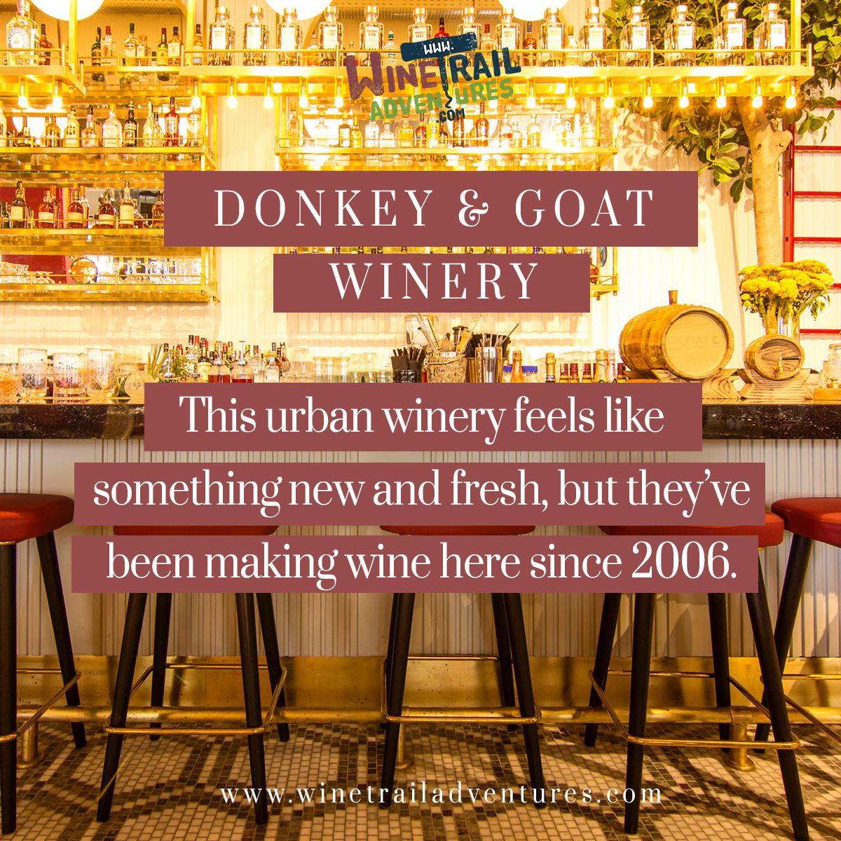 Donkey Goat Winery Tasting Room Winery Tasting Room Tasting Room Wine Making