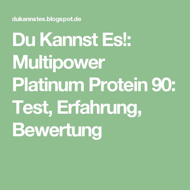 Du Kannst Es!: Multipower Platinum Protein 90: Test, Erfahrung, Bewertung