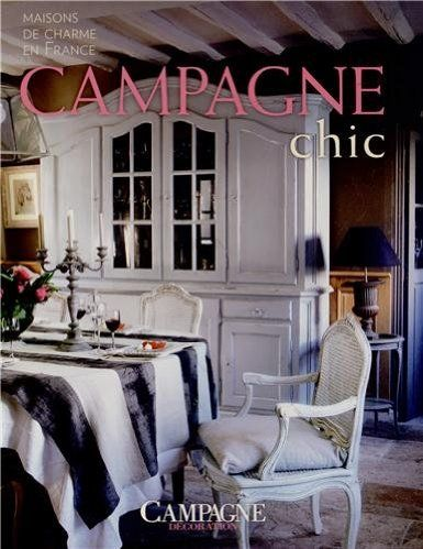 Campagne Chic With Images French Style Homes House Styles