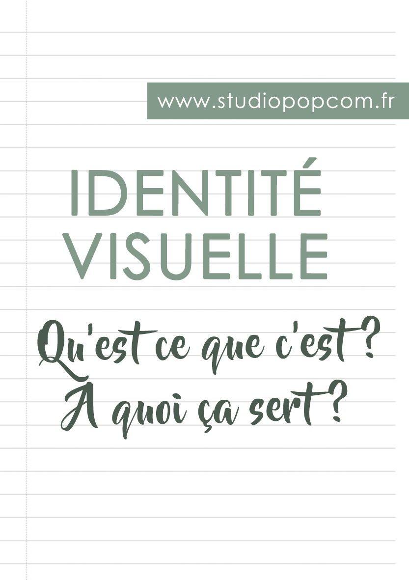 C Est Quoi L Identite Visuelle Identite Visuelle Visuelle Identite