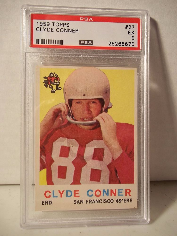 1959 Topps Clyde Conner PSA EX 5 Football Card #27 NFL Collectible #SanFrancisco49ers