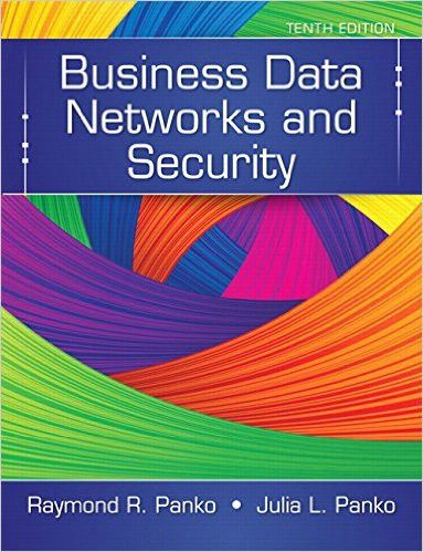 Business data networks and security 10th edition by raymond r business data networks and security 10th edition by raymond r panko author julia panko author isbn 13 978 0133544015 fandeluxe Images