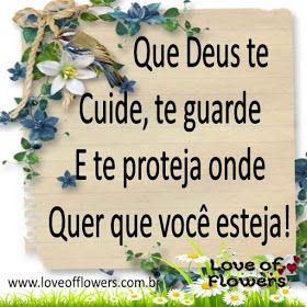 Que Deus Te Cuide Te Guarde E Te Proteja Onde Quer Que Você Esteja