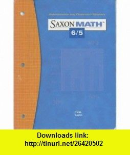 Saxon math 65 assessment and classroom masters saxon math 65 saxon math 65 assessment and classroom masters saxon math 65 fandeluxe Image collections