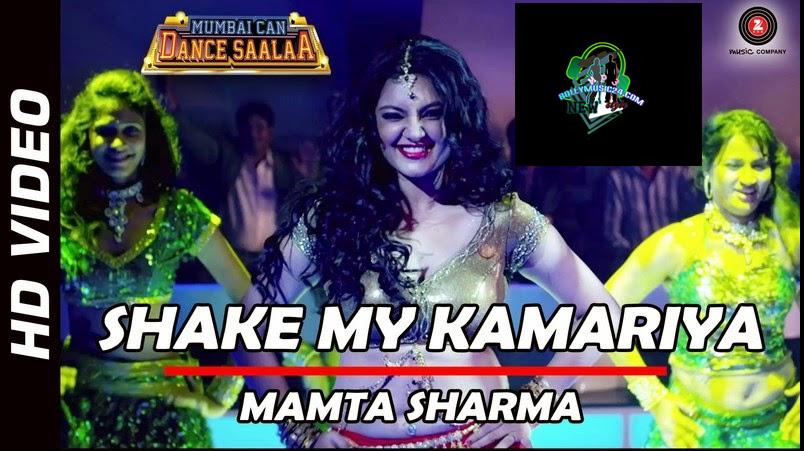 Shake My Kamariya Official Video Song Mumbai Can Dance
