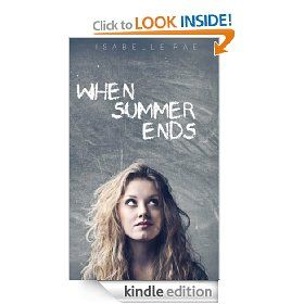 When Summer Ends Isabelle Rae 2 99 End Of Summer Books Summer