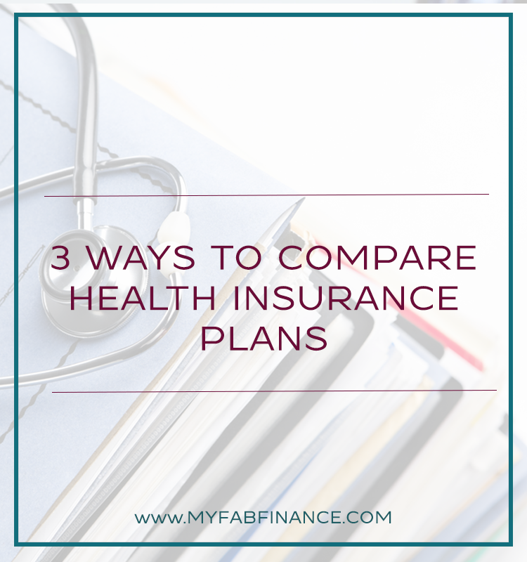 3 Ways to Compare Health Insurance Plans Health