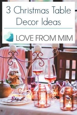 3 Christmas Table Decor Ideas Tablesettings and weddings