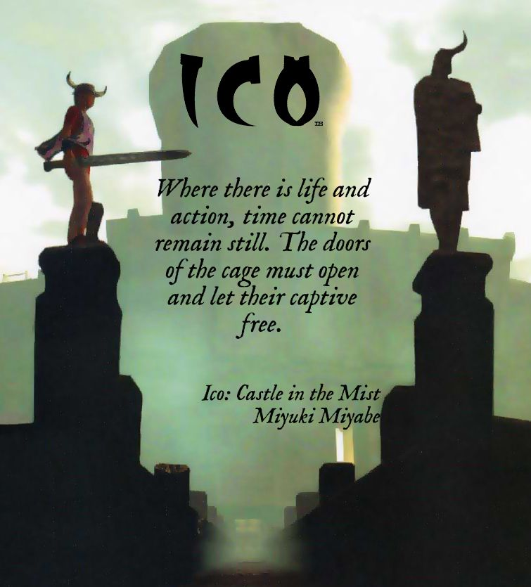 Quote from the novel adaptation of the video game Ico, written by Miyuki Miyabe