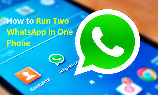 How to Use Two WhatsApp Accounts in One Phone Phone