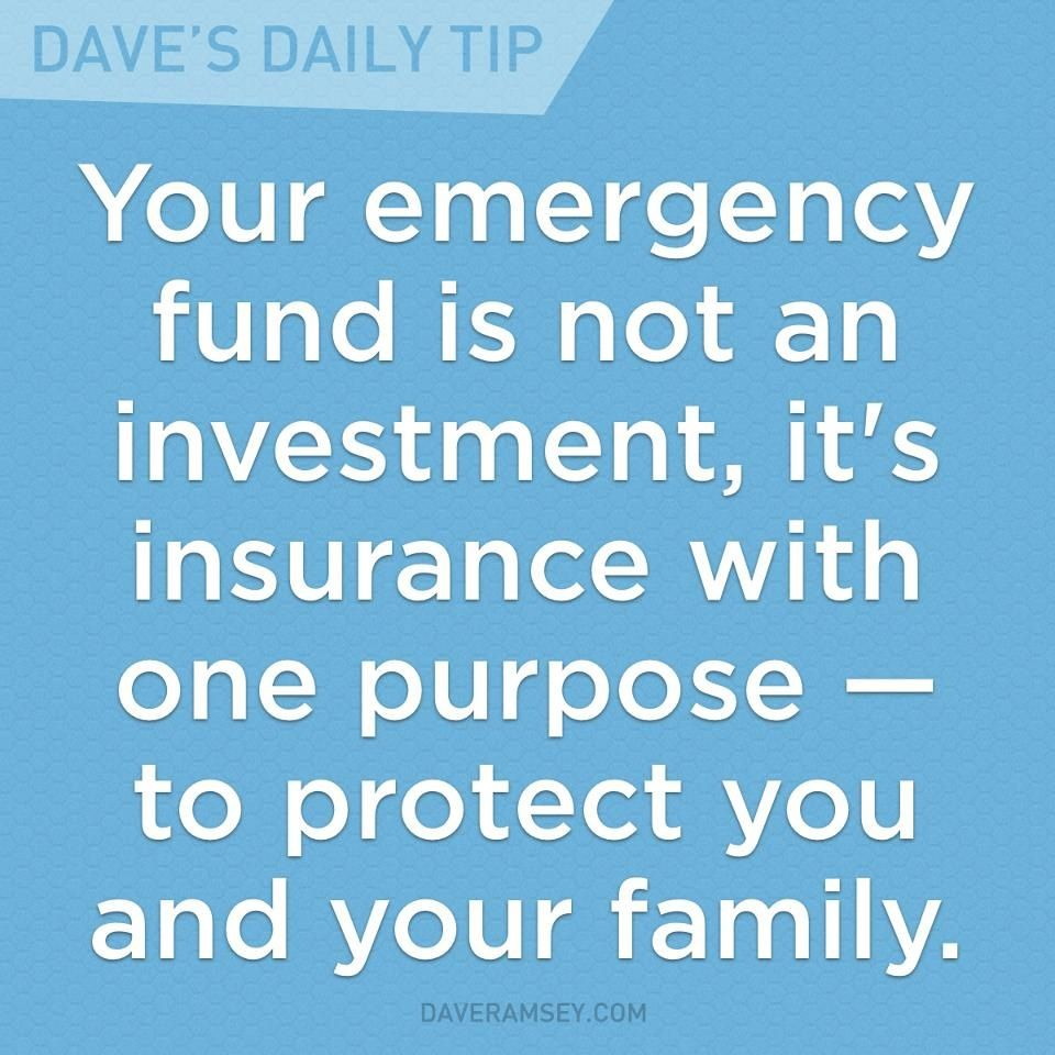 """""""Your emergency fund is not an investment, it's insurance with one purpose - to protect you and your family."""" - Dave Ramsey"""