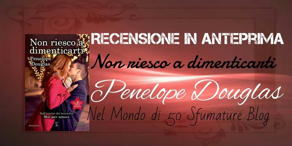 http://nelmondodi50sfumature.altervista.org/recensione-in-anteprima-non-riesco-a-dimenticarti-di-penelope-douglas/
