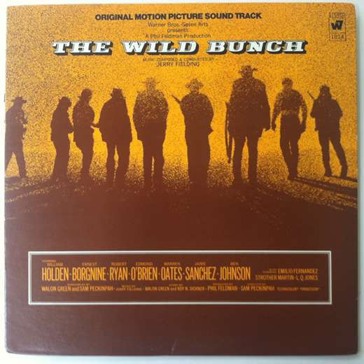 Jerry Fielding - The Wild Bunch - Original Motion Picture Sound Track: buy LP, Album at Discogs