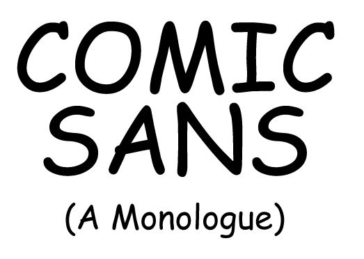 Comic sans asshole can not