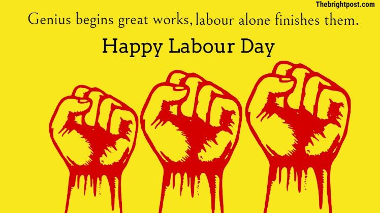 Genius Begins Great Works Labour Alone Finishes Them Happy Labour Day Labor Day Quotes Happy Labor Day Labour Day