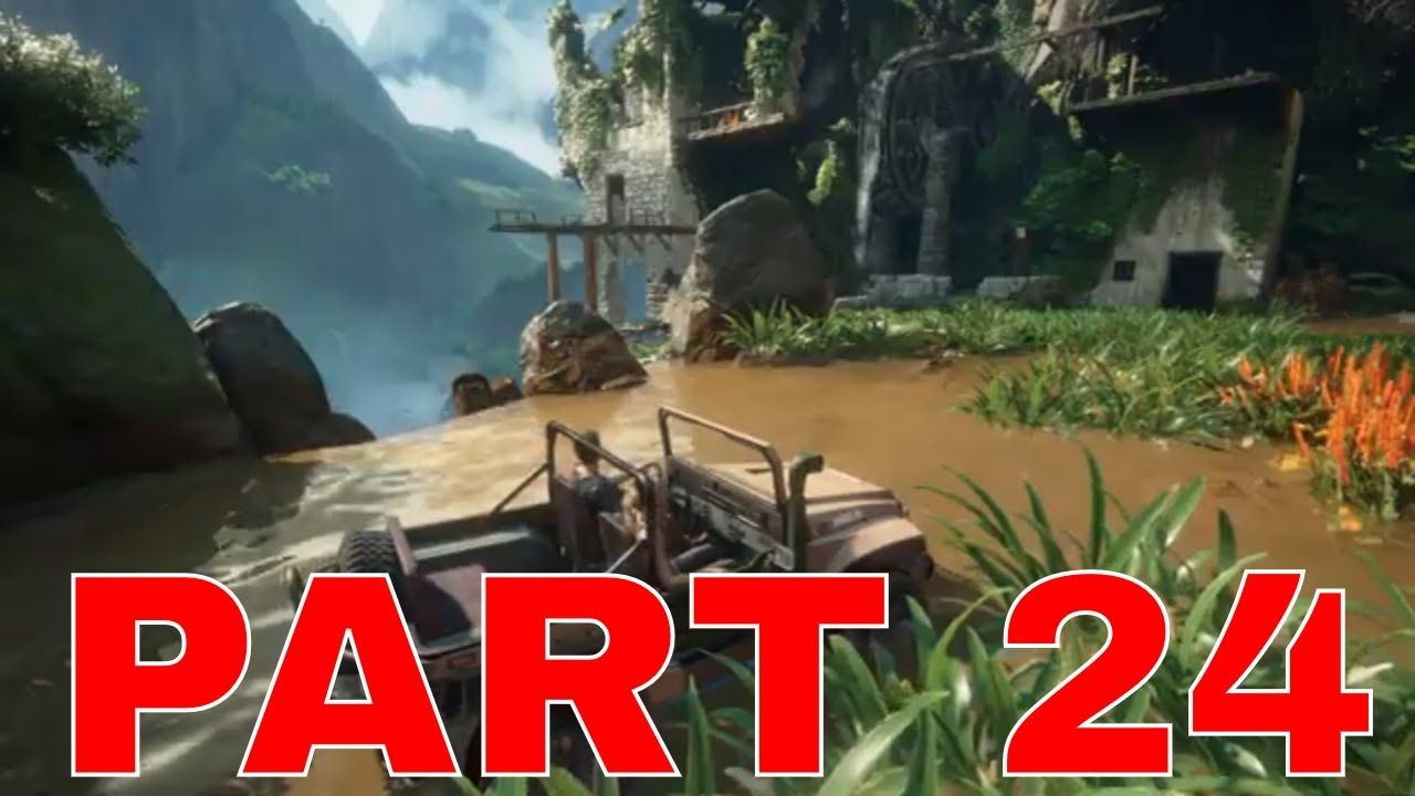 Uncharted 4 A Thief S End Gameplay Walkthrough Ps4 Part 24