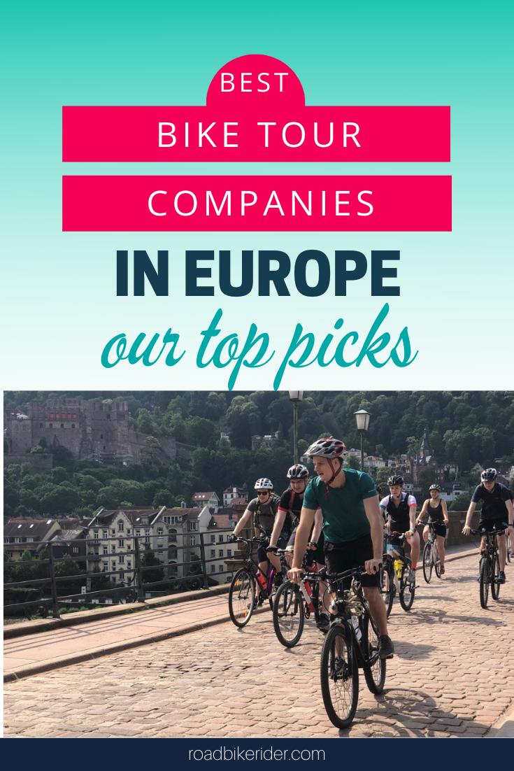 Top Bike Tour Companies In Europe Bike Tour Bicycle Travel Tours