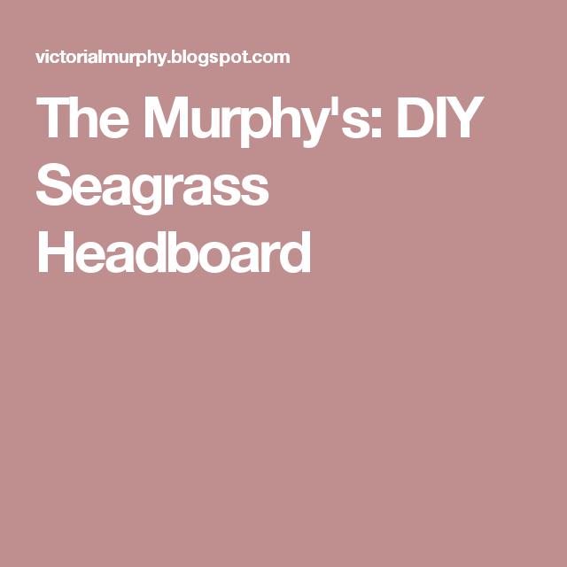 DIY Seagrass Headboard | Seagrass headboard, Headboard ...