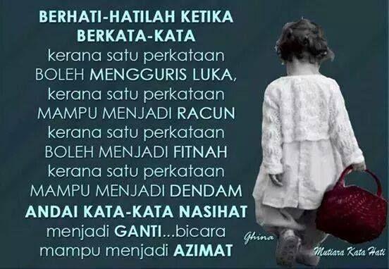 Berhati Hatilah Ketika Berkata Kata With Images Quotes