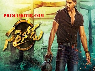 SARAINODU (2016) FULL TELUGU MOVIE WATCH ONLINE HDRIP